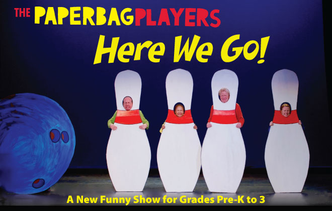 The Paper Bag Players - Here We Go!
